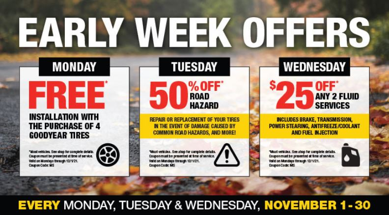 Early week offers, Free installation, 50% off Road Hazard, $25 off Fluid